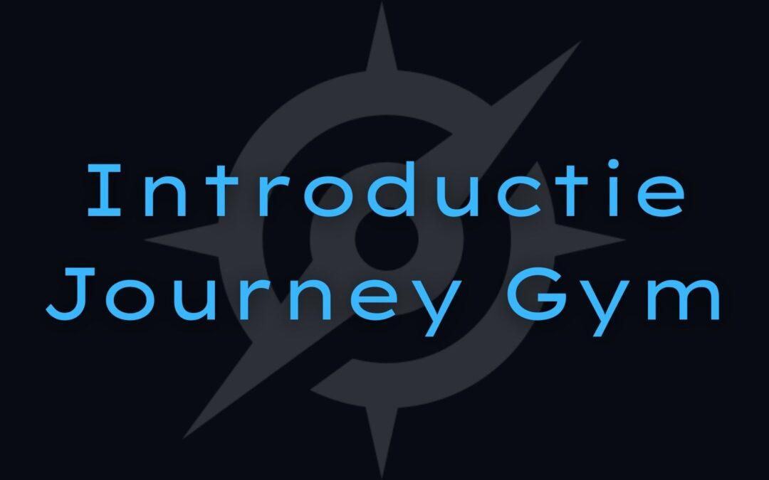 Introductie Journey Gym