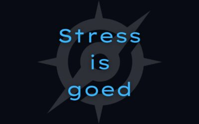 Stress is goed